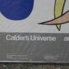 "Alexander Calder Exhibit Poster, ""Calder's Universe"" 1977"